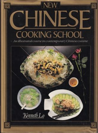New Chinese Cooking School. Kenneth Lo.