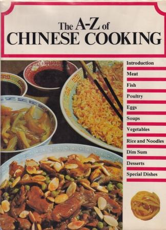 The A-Z of Chinese Cooking.
