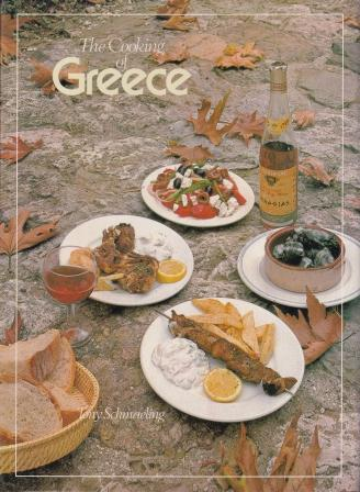 The Cooking of Greece. Tony Schmaeling.