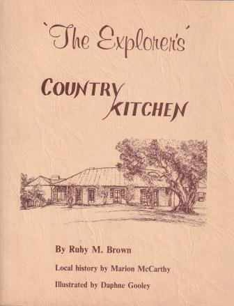 'The Explorer's' Country Kitchen. Ruby M. Brown, Marion McCarthy.