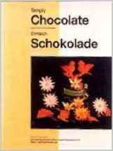 Simply Chocolate. Robert Oppeneder.