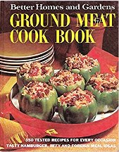 Ground Meat Cook Book. Better Homes, Gardens.