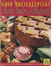 Good Housekeeping: Party Cakes & Pastrie. Good Housekeeping Institute.