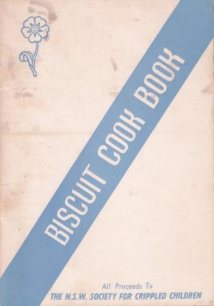 """Forget-me-Not"" Biscuit Cook Book (70th). The Central Council of the Women's Auxiliaries."