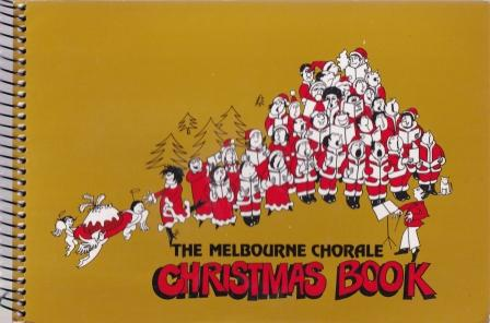 The Melbourne Chorale Christmas Book. Val Pryers, Ors.