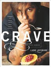 Crave: the Feast of the Five Senses. Ludovic Lefebvre.