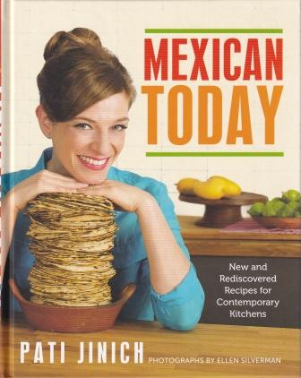 Mexican Today. Pati Jinich.