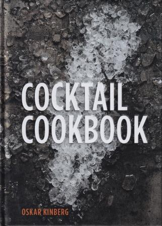 Cocktail Cookbook. Oscar Kinberg.