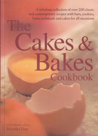 The Cakes & Bakes Cookbook. Martha Day.