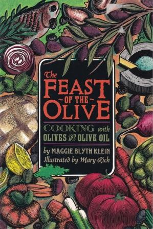 The Feast of the Olive. Maggie Blyth Klein.