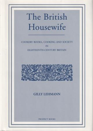 The British Housewife. Gilly Lehmann.