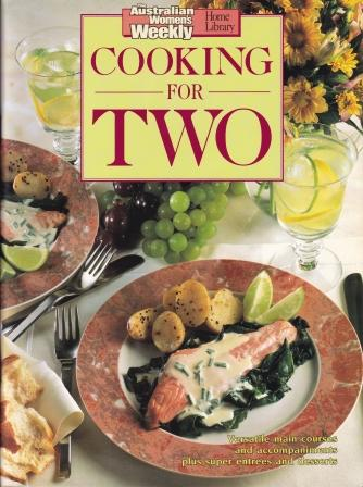 AWW: Cooking for Two. Pamela Clark.
