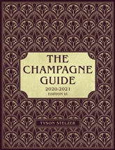 The Champagne Guide 2020-2021. Tyson Stelzer.