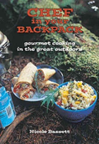 Chef in Your Backpack. Nicole Bassett.