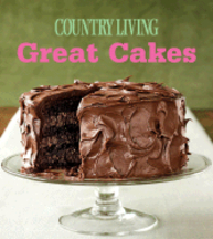 Country Living- Great Cakes. of Country Living.