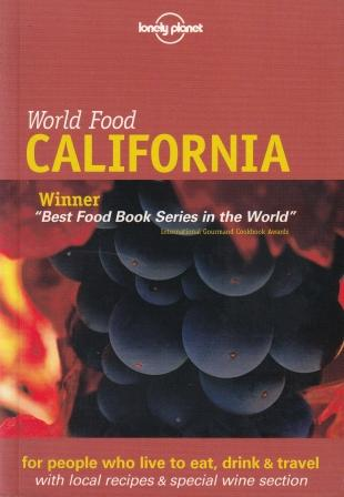 Lonely Planet World Food California. Richard Sterling.