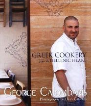 Greek Cookery from the Hellenic Heart. George Calombaris.