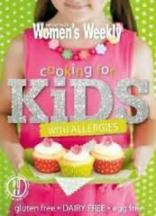 AWW: Cooking for Kids with Allergies. Pamela Clark.