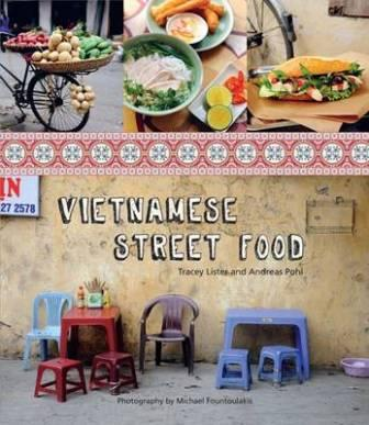Vietnamese Street Food. Tracey Lister, Andreas Pohl.