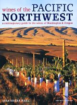 Wines of the Pacific North West. Lisa Shara Hall.