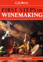 First Steps in Winemaking (New Ed). C. J. J. Berry.