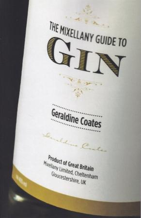 The Miscellany Guide to Gin. Geraldine Coates.