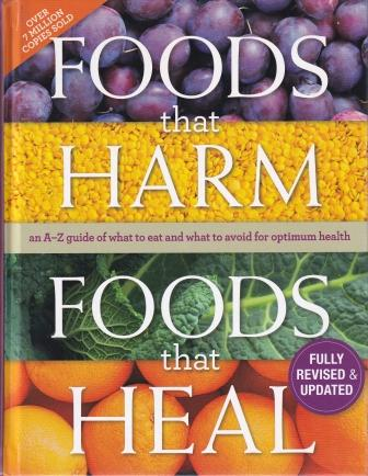 Foods that Harm Foods that Heal. ed.