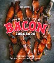 The Little Bacon Cookbook. Jack Campbell.
