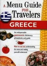 A Menu Guide for Travelers- Greece. Despoina Afthonidou.