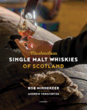 Masterclass: Single Malt Whiskies. Bob Minnekeer.