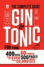 Gin & Tonic: the complete guide. Frederic du Bois, Isabel Boons.