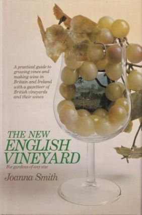 The New English Vineyard. Joanna Smith
