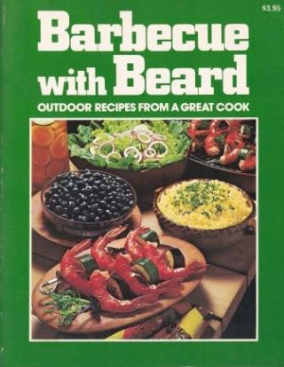 Barbecue with Beard. James Beard