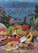 The Cuisine of the South Pacific. Gwen Skinner