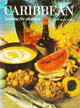 Caribbean Cooking for Pleasure. Mary Slater