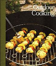 Outdoor Cooking (The Good Cook). Richard Olney, the, of Time-Life