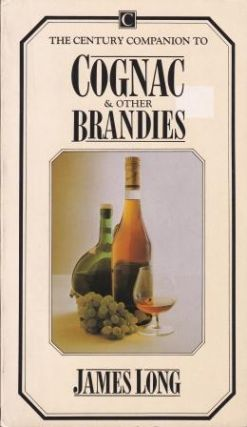 Cognac & Other Brandies. James Long