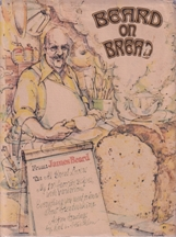 Beard on Bread. James Beard
