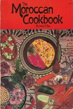 The Moroccan Cookbook. Irene F. Day