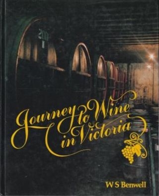 Journey to Wine in Victoria: 3E. Dr W. S. Benwell