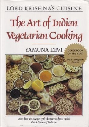 The Art of Indian Vegetarian Cooking. Yamuna Devi
