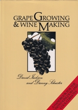Grape Growing & Wine Making. David Jackson, Danny Schuster