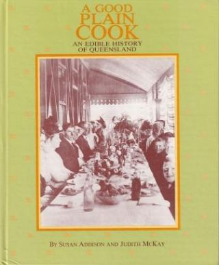 A Good Plain Cook. Susan Addison, Judith McKay