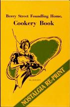 Berry Street Foundling Home Cookery Book. Berry Street Foundling Home