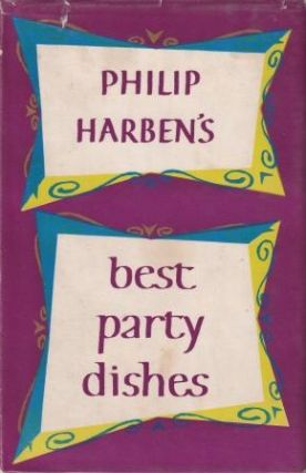Best Party Dishes. Philip Harben