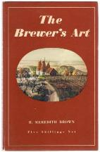 The Brewer's Art: 2E. B. Meredith Brown