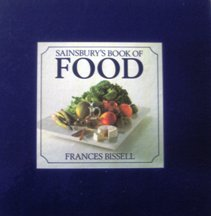 Sainsbury's Book of Food. Frances Bissell