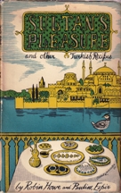 Sultan's Pleasure & Other Turkish Recipe. Robin Howe, Pauline Espir