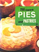 250 Superb Pies & Pastries. Culinary Arts Institute