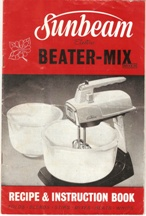 Sunbeam Electric Beater-Mix Mixer. Sunbeam Corporation